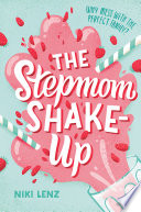 The Stepmom Shake Up Book