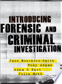 Introducing Forensic and Criminal Investigation  : SAGE Publications