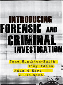 Introducing Forensic and Criminal Investigation: SAGE Publications