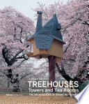 Treehouses, Towers, and Tea Rooms