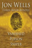 Jon Wells Three Book Bundle
