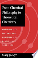 From Chemical Philosophy To Theoretical Chemistry Book PDF