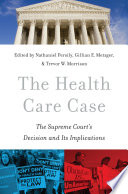 The Health Care Case