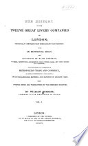 The History of the Twelve Great Livery Companies of London Book