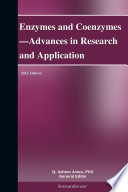 Enzymes and Coenzymes   Advances in Research and Application  2012 Edition