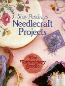 Shay Pendray S Needlecraft Projects