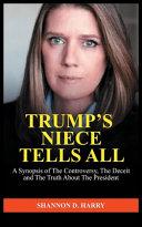 Trump s Niece Tells All
