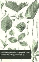 Botanisch jaarbock, uitgegeven door het Kruidkundig genootschap Dodonaca te Gent. ...
