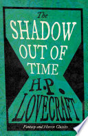 The Shadow Out of Time  Fantasy and Horror Classics