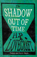 The Shadow Out of Time (Fantasy and Horror Classics) Pdf/ePub eBook