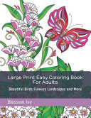 Large Print Easy Coloring Book For Adults