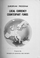 Local Currency Counterpart Funds; European Program