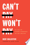 Can t Pay  Won t Pay Book PDF