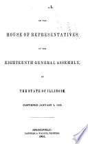 Journal of the House of Representatives at the ... Session of the ... General Assembly of the State of Illinois ...