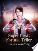 Super Great Fortune Teller