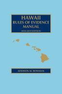 Hawaii Rules of Evidence Manual