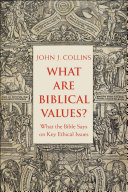 What Are Biblical Values