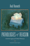 Pathologies of Reason
