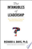 """""""The Intangibles of Leadership: The 10 Qualities of Superior Executive Performance"""" by Richard A. Davis"""
