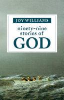 Ninety-Nine Stories of God Pdf/ePub eBook