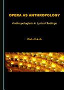 Opera as Anthropology