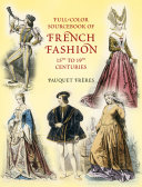 Full-Color Sourcebook of French Fashion