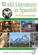 World Literature in Spanish: An Encyclopedia [3 volumes]  : An Encyclopedia