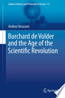 Read Online Burchard de Volder and the Age of the Scientific Revolution For Free