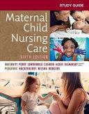 Study Guide for Maternal Child Nursing Care   E Book