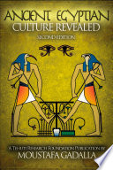The Ancient Egyptian Culture Revealed,2nd edition
