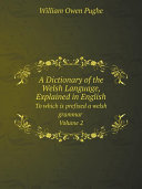 A Dictionary of the Welsh Language, Explained in English Pdf