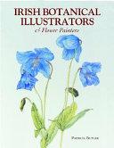 Irish Botanical Illustrators Flower Painters