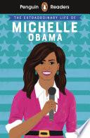 Penguin Reader Level 3  The Extraordinary Life of Michelle Obama  ELT Graded Reader