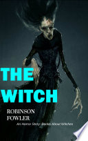 The Witch An Horror Story Books About Witches
