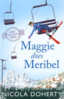 Pdf Maggie Does Meribel (Girls On Tour BOOK 3)