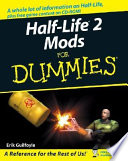 Half Life 2 Mods For Dummies
