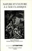 Nature et culture à l'âge classique (XVIe-XVIIIe siècles)