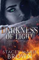 Pdf Darkness of Light