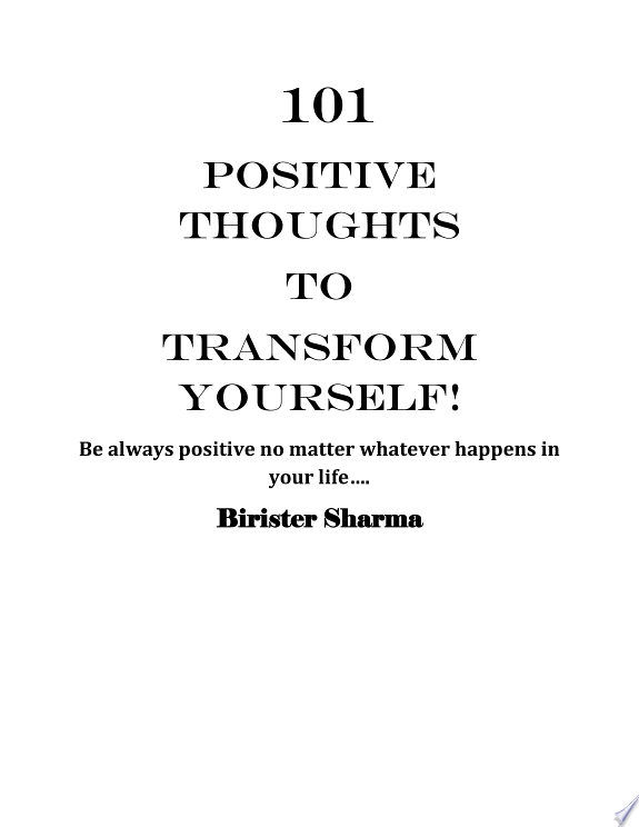101 POSITIVE THOUGHTS TO CHANGE YOUR LIFE!