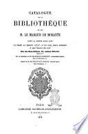 Catalogue dela Bibliothèque de feu M. le marquis De Morante dont la vente aurea lieu