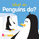 What Do Penguins Do?