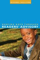 Pdf Serving Boys through Readers' Advisory Telecharger