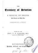 The treasury of devotion  compiled by a priest  E  Hoskins  ed  by T T  Carter Book