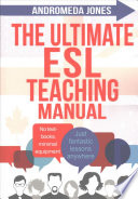 The Ultimate ESL Teaching Manual