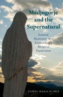 Medjugorje and the Supernatural