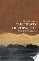 The Treaty of Versailles  A Very Short Introduction
