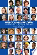 America S Uninsured Crisis