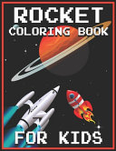 Rocket Coloring Book For Kids