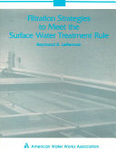 Filtration Strategies to Meet the Surface Water Treatment Rule