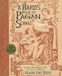 A Bard s Book of Pagan Songs Book